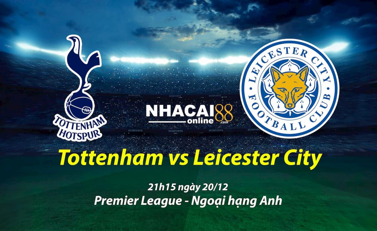 soi-keo-Tottenham-vs-Leicester-City-premier-league