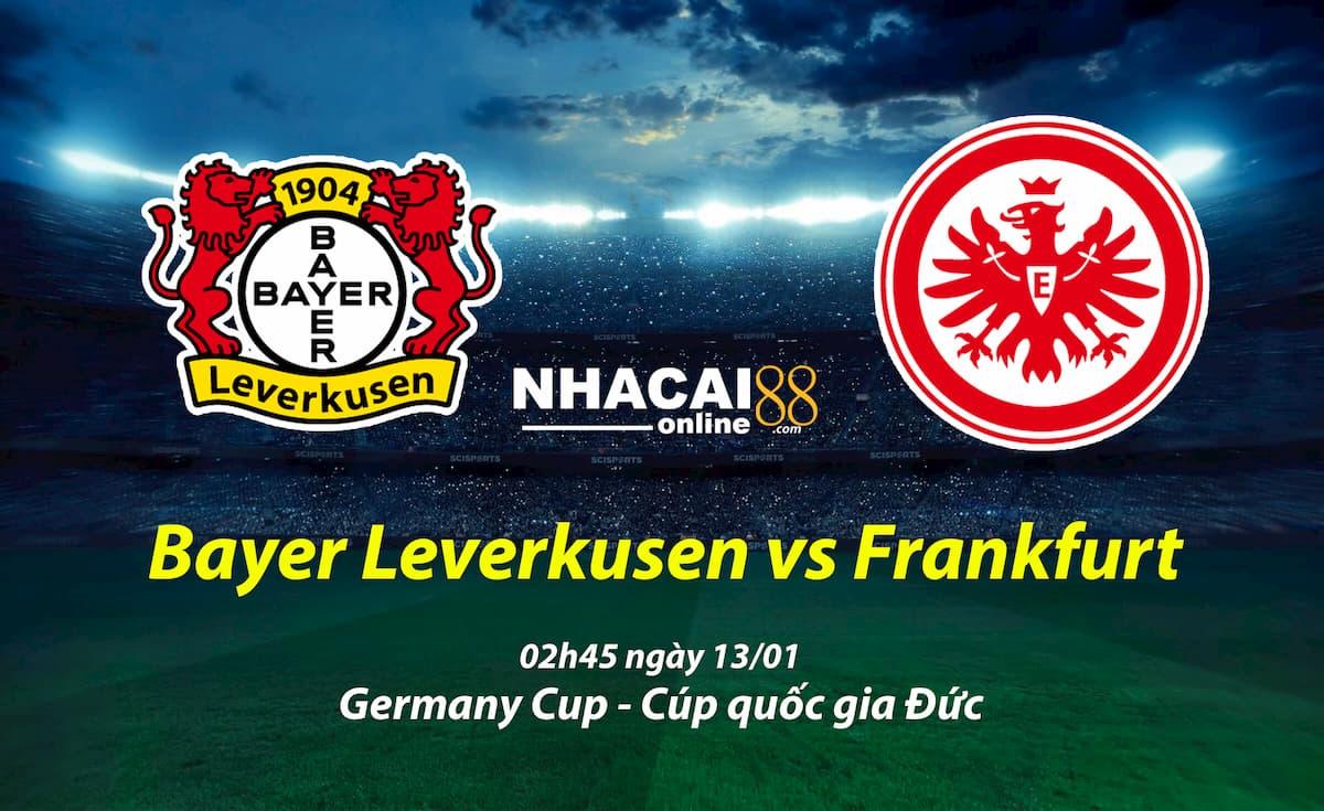 soi-keo-Bayer-Leverkusen-vs-Frankfurt-Cup-quoc-gia-Duc