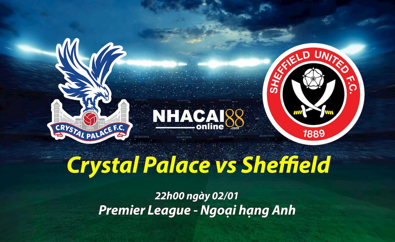soi-keo-Crystal-Palace-vs-Sheffield-ngoai-hang-anh-02-01