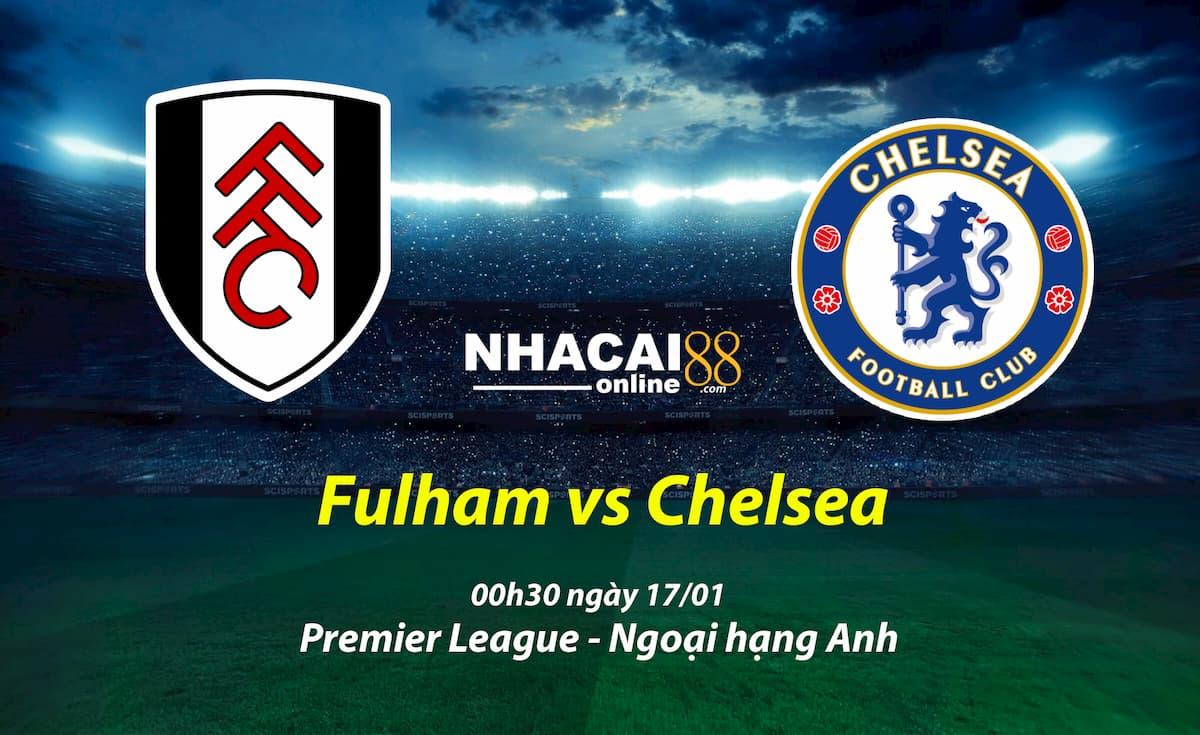soi-keo-Fulham-vs-Chelsea-ngoai-hang-Anh