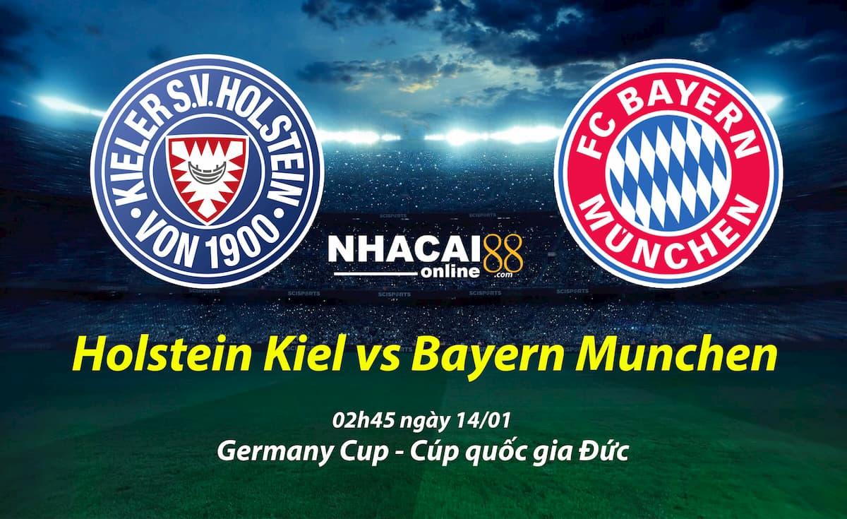 soi-keo-Holstein-Kiel-vs-Bayern-Munchen-Cup-quoc-gia-Duc