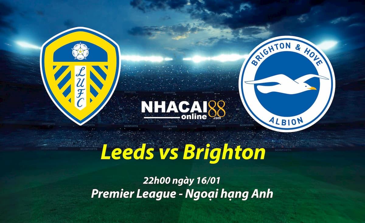 soi-keo-Leeds-vs-Brighton-ngoai-hang-Anh