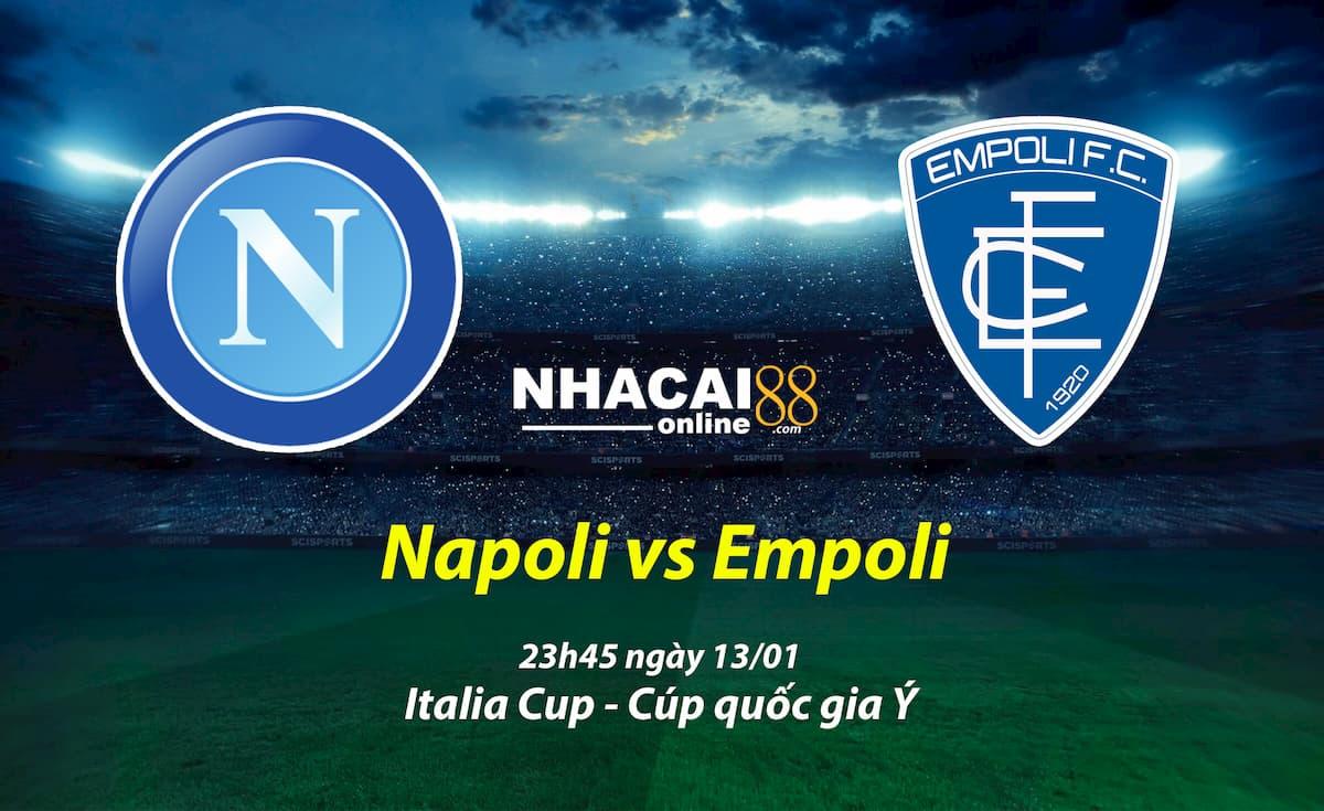 soi-keo-Napoli-vs-Empoli-Italia-Cup