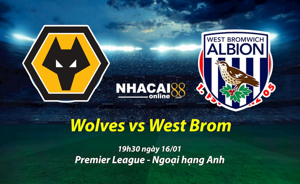 soi-keo-Wolves-vs-West-Brom-ngoai-hang-Anh